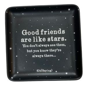 Quotable Everything Dish Good Friends Gift NWT